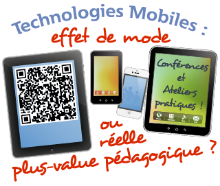 Technologies mobiles, effet de mode ou réelle plus-value pédagogique ?